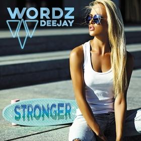 WORDZ DEEJAY - STRONGER